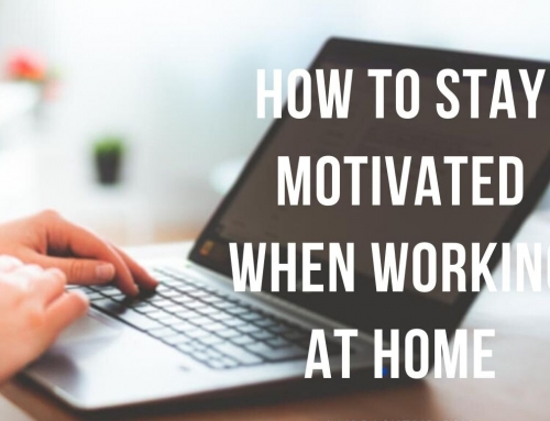 10 Ways to stay motivated when working from home